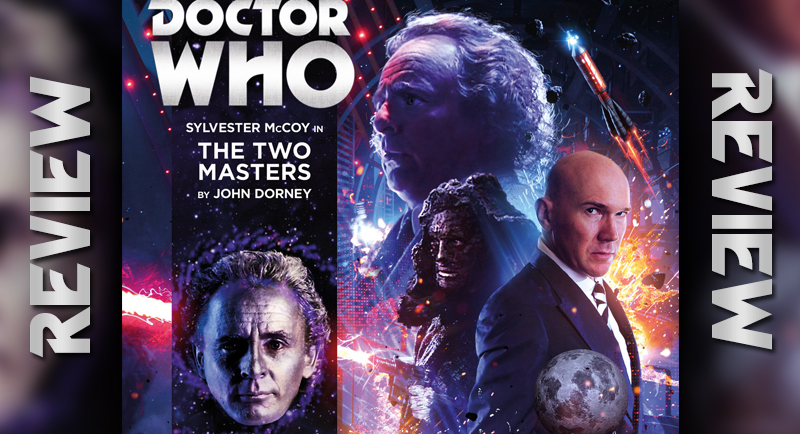 REVIEW - Doctor Who: The Two Masters