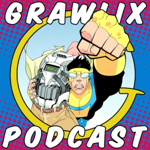 The Grawlix Podcast #53: Terminator She-Hogan