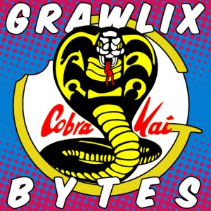 Grawlix Bytes #11: Cobra Kai Never Dies with Dustin Smothers