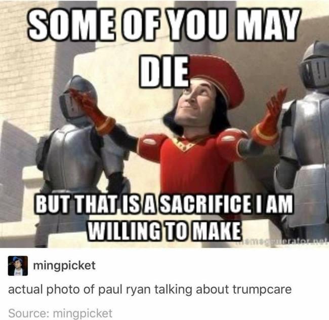 Paul Ryan willing to sacrifice us.