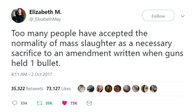 """Tweet from Elizabeth May: """"Too many people have accepted the normality of mass slaughter as a necessary sacrifice to an amendment written when guns held 1 bullet."""""""