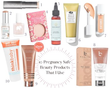 pregnancy safe beauty products that are actually good