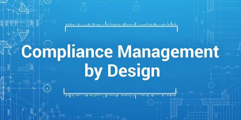 Compliance management by design houstongrc 2020 research llc blueprint for an effective efficient agile compliance program malvernweather Image collections