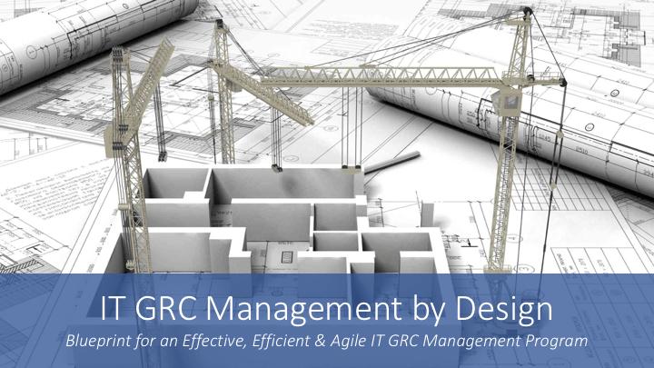 It grc management by design washington dcgrc 2020 research llc it grc management by design phoenix malvernweather Gallery