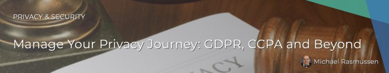Manage Your Privacy Journey: GDPR, CCPA & Beyond
