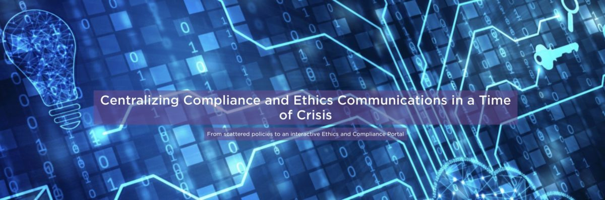 Centralizing Compliance and Ethics Communications in a Time of Crisis