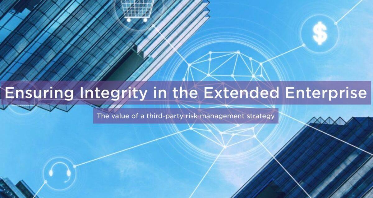 Ensuring Integrity in the Extended Enterprise