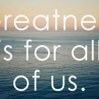 Great Atmosphere – Notes – greatness is for all of us
