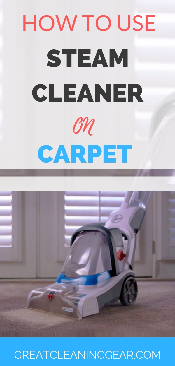 How to use a steam cleaner on carpet?