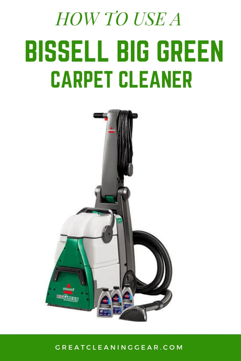 How To Use Bissell Big Green Carpet Cleaner