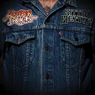 Monster Truck - Sittin Heavy
