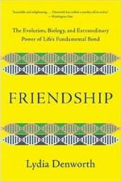 "<a href=""http://www.amazon.com/gp/product/0393651541?ie=UTF8&tag=gregooscicen-20&linkCode=as2&camp=1789&creative=9325&creativeASIN=0393651541""><em>Friendship: The Evolution, Biology, and Extraordinary Power of Life's Fundamental Bond</em></a> (W. W. Norton, 2020, 320 pages)"
