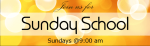 Join Us For Sunday School!