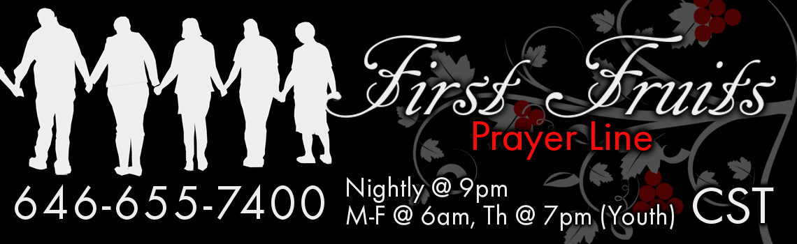 First Fruits Prayer Line