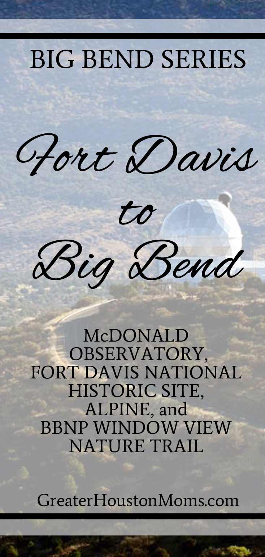 Fort Davis to BBNP