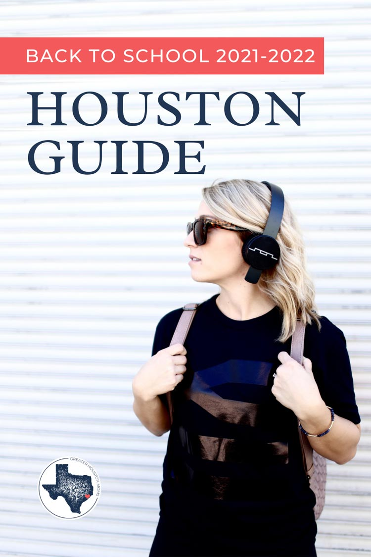 Your Guide for Back-to-School Houston 2021-2022