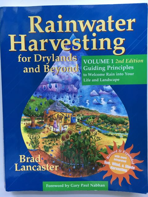 Rainwater Harvesting for Drylands and Beyond Volume 1 2nd Edition Book Review