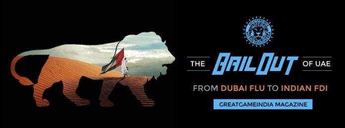 dubai-flu-fdi-greatgameindia-magazine-rothschild-emaar-bailout-of-uae