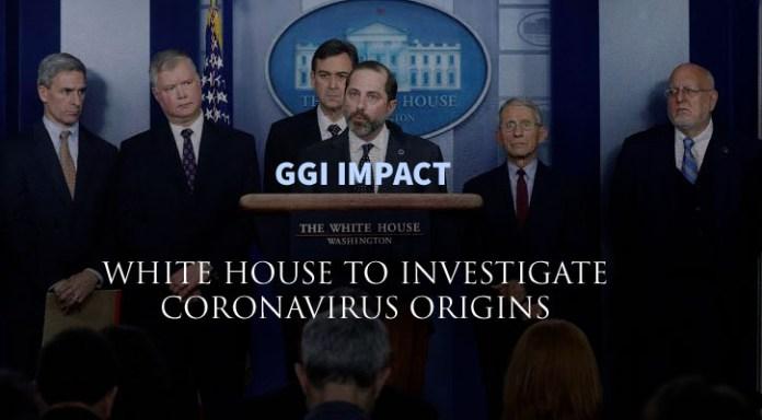 White House to investigate if Coronavirus was Weaponized