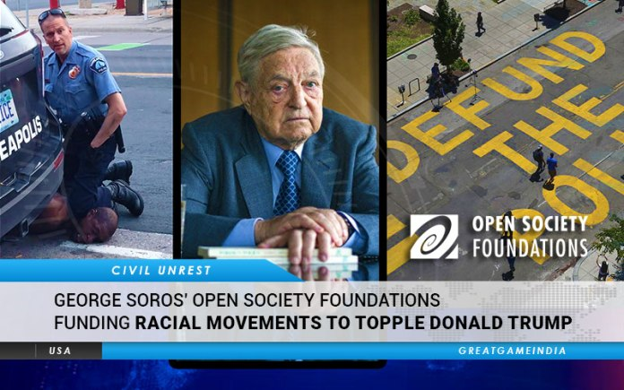 George Soros Funding BLM Style Racial Movements To Topple Donald Trump