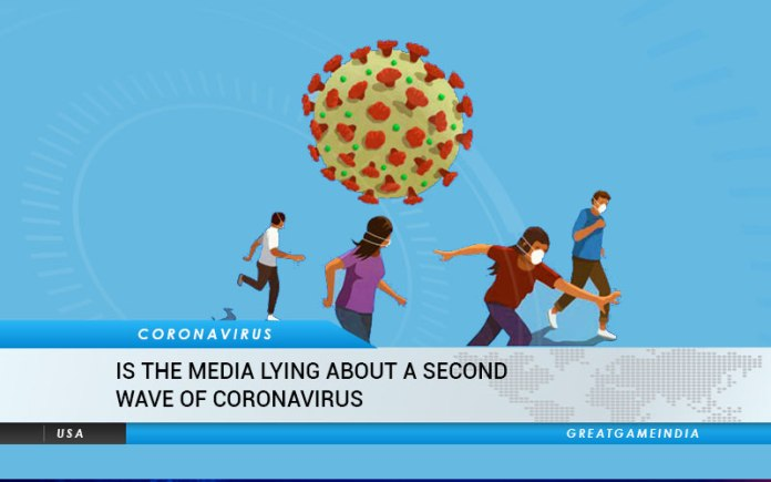 Is The Media Lying About A Second Wave Of Coronavirus