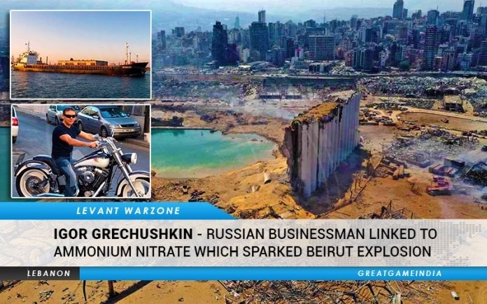 Igor Grechushkin - Russian Businessman Linked To Ammonium Nitrate Which Sparked Beirut Explosion