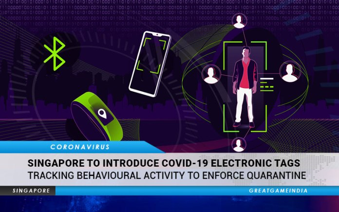Singapore To Introduce COVID-19 Electronic Tags Tracking Behavioural Activity To Enforce Quarantine