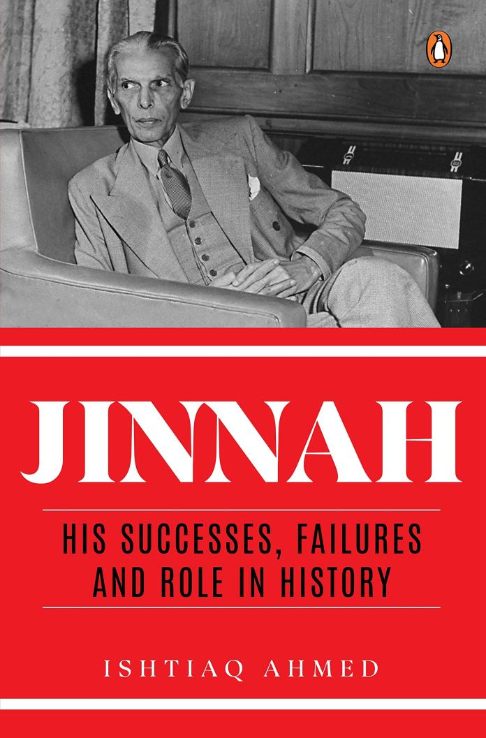 Jinnah: His Successes, His Failures and Role in History by Ishtiaq Ahmed