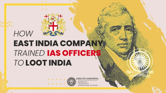 How East India Company Trained IAS Officers To Loot India