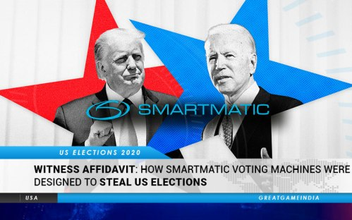 WITNESS AFFIDAVIT: How Smartmatic Voting Machines Were Designed To Steal US Elections | GreatGameIndia
