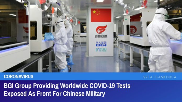 BGI Group Providing Worldwide COVID-19 Tests A Front For Chinese Military