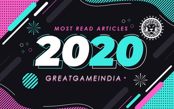 GreatGameIndia's Most Read Articles Of 2020