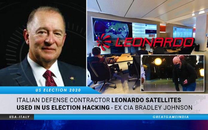 Italian Defense Contractor Leonardo Satellites Used In US Election Hacking - Ex CIA Bradley Johnson