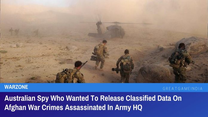 Australian Spy Who Wanted To Release Classified Data On Afghan War Crimes Assassinated In Army HQ