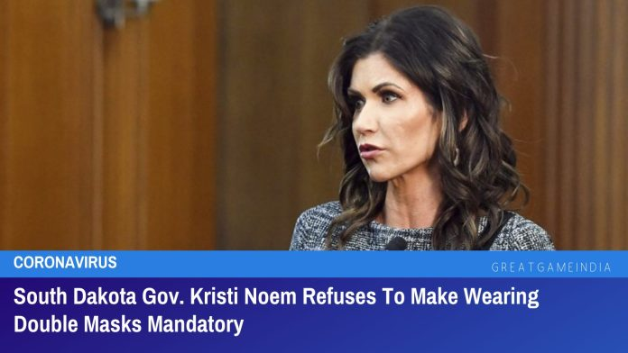 South Dakota Gov. Kristi Noem Refuses To Make Wearing Double Masks Mandatory