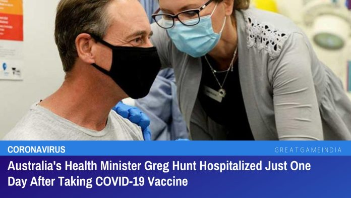 Australia's Health Minister Greg Hunt Hospitalized Just One Day After Taking COVID-19 Vaccine