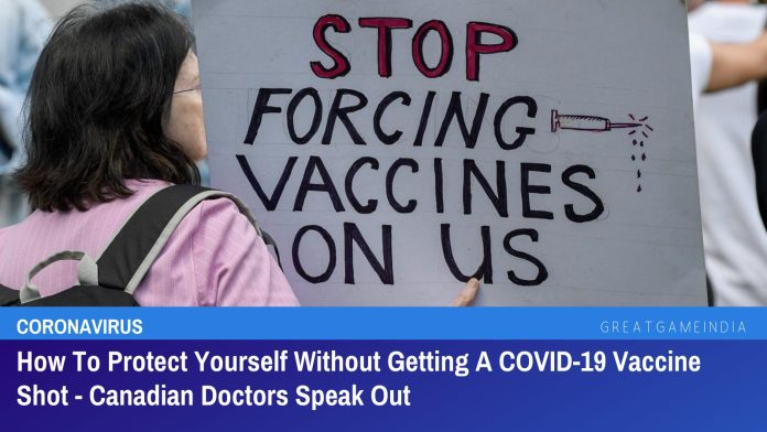 How To Protect Yourself Without Getting A COVID-19 Vaccine Shot - Canadian Doctors Speak Out