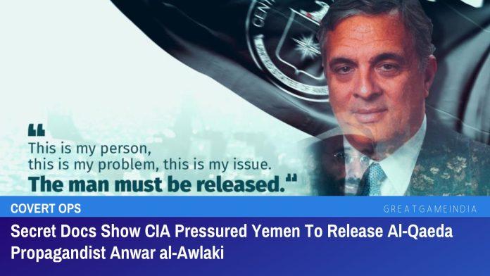 Secret Docs Show CIA Pressured Yemen To Release Al-Qaeda Propagandist Anwar al-Awlaki