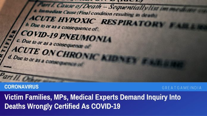 Victim Families, MPs, Medical Experts Demand Inquiry Into Deaths Wrongly Certified As COVID-19