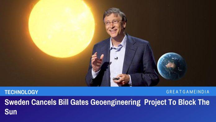 La Suède annule le projet de géo-ingénierie Bill Gates pour bloquer le soleil en raison de conséquences catastrophiques