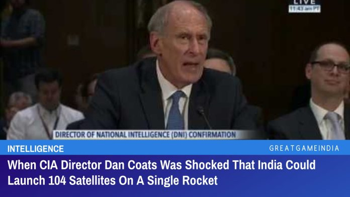 When CIA Director Dan Coats Was Shocked That India Could Launch 104 Satellites On A Single Rocket
