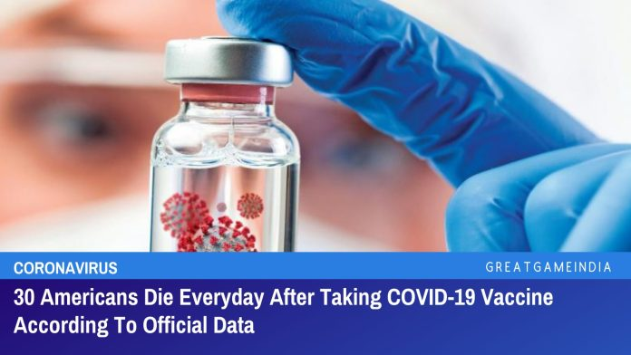 30 Americans Die Everyday After Taking COVID-19 Vaccine According To Official Data