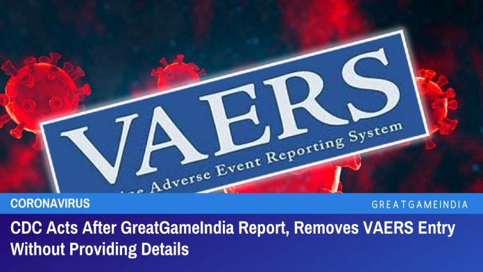CDC Acts On GreatGameIndia Report, Removes VAERS Entry Without Providing Details