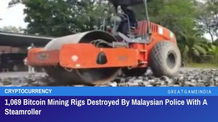 1,069 Bitcoin Mining Rigs Destroyed By Malaysian Police With A Steamroller