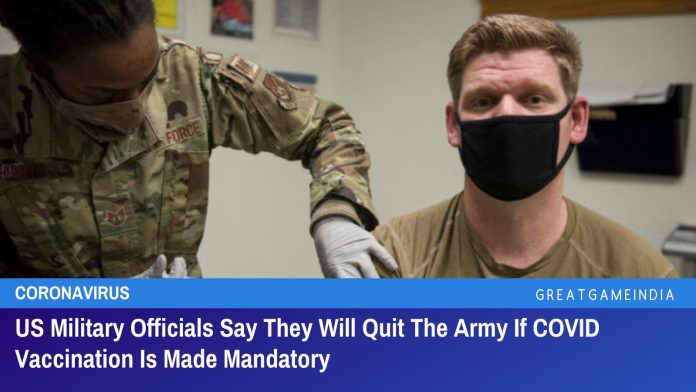 US Military Officials Say They Will Quit The Army If COVID Vaccination Is Made Mandatory
