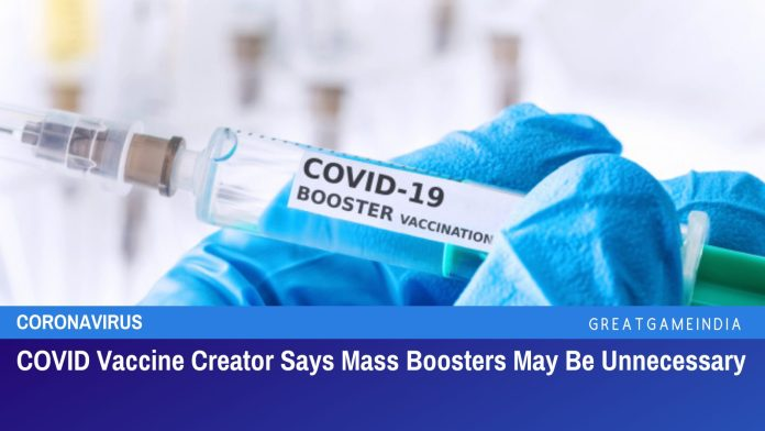 COVID Vaccine Creator Says Mass Boosters May Be Unnecessary