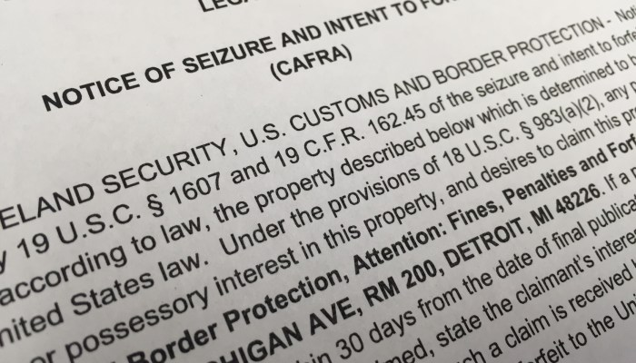 A legal notice of seizure and intent to forfeit (CAFRA)