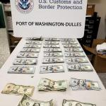 $21,000 in cash seized by CBP at Washington-Dulles seized for currency reporting violations