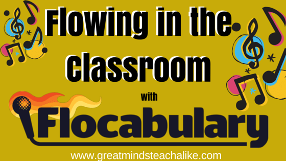 Flowing in the Classroom with Flocabulary!!!!
