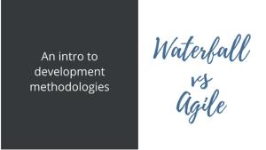 Waterfall vs Agile Blog Post photo